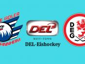 Adler Mannheim vs DEG