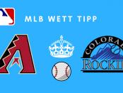 MLB Tipps Dbacks vs. Rockies